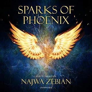 Sparks of Phoenix                   Autor:                                                                                                                                 Najwa Zebian                               Sprecher:                                                                                                                                 Najwa Zebian                      Spieldauer: 1 Std. und 11 Min.     Noch nicht bewertet     Gesamt 0,0