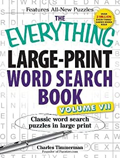 The Everything Large-Print Word Search Book, Volume VII: Classic word search puzzles in large print (Volume 7)