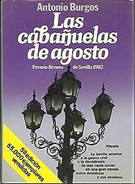 Crónicas de Don Quido, I: Las cabañuelas de agosto par Antonio Burgos