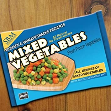 Womack & WomaticTracks Presents Mixed Vegetables