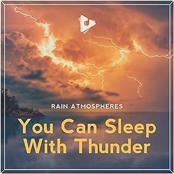 You Can Sleep With Thunder