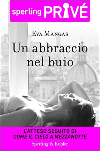 Un abbraccio nel buio - Sperling Privé (Italian Edition)