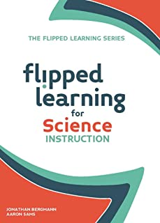 Flipped Learning for Science Instruction: 1