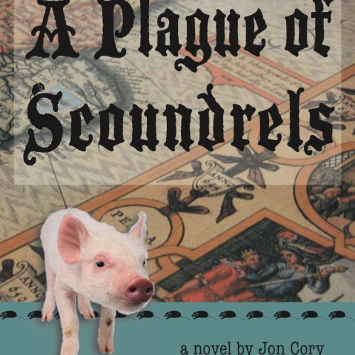 A Plague of Scoundrels audiobook cover art