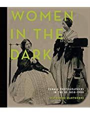 Women in the Dark: Female Photographers in the US, 1850-1900