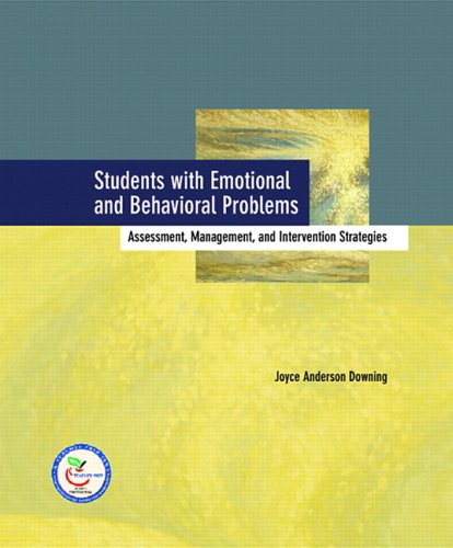 Students with Emotional and Behavioral Problems: Assessment, Management and Intervention Strategies