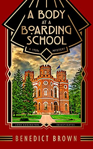 A Body at a Boarding School: A 1920s Mystery (Lord Edgington...