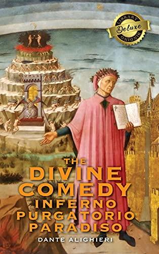 The Divine Comedy: Inferno, Purgatorio, Paradiso (Deluxe Library Binding)