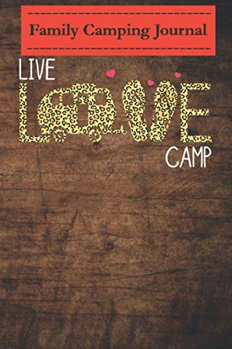 Family camping journal log book- 6 x 9, Over 100 Page Live Love Camping Leopard Plaid Gift For Women Men: Perfect RV Journal/Camping Diary or Gift for Campers