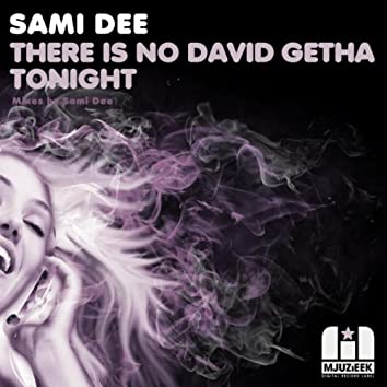 There Is NO David Getah Tonight