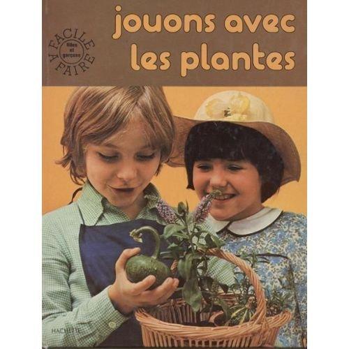 Jouons avec les plantes