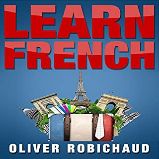 Learn French: A Fast and Easy Guide for Beginners to Learn Conversational French                   By:                                                                                                                                 Oliver Robichaud                               Narrated by:                                                                                                                                 Angus Freathy                      Length: 1 hr and 27 mins     3 ratings     Overall 2.7