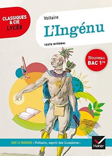 L'Ingénu (Bac 2021): suivi du parcours « Voltaire, esprit des Lumières »