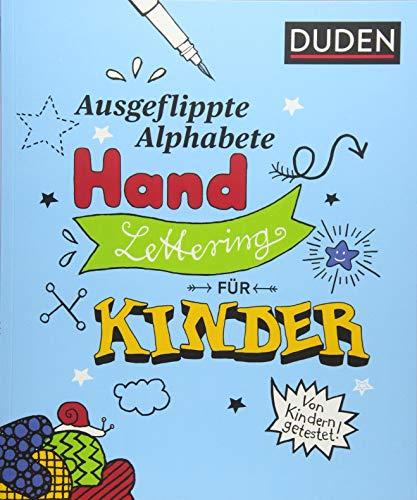 Ausgeflippte Alphabete – Handlettering für Kinder