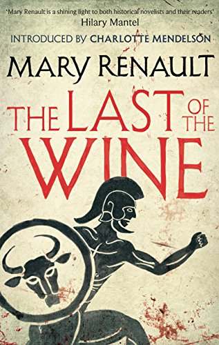 The Last of the Wine: A Virago Modern Classic (Virago Modern Classics) (English Edition)