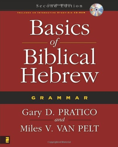 Basics of Biblical Hebrew Grammar, 2nd Edition