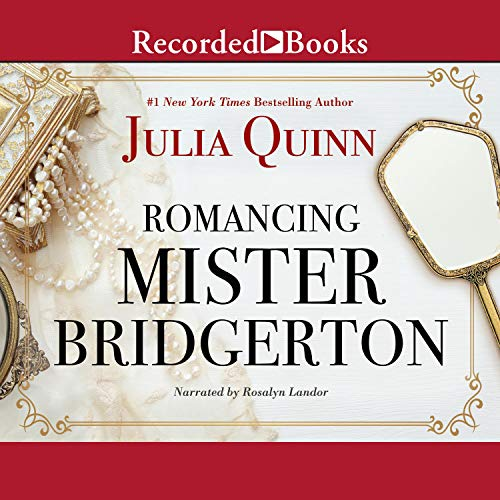 Romancing Mister Bridgerton audiobook cover art