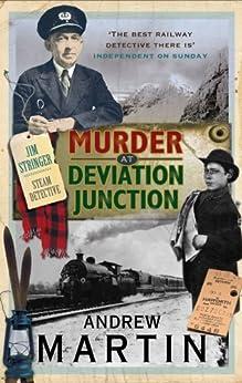 Murder at Deviation Junction (Jim Stringer Book 4) by [Andrew Martin]