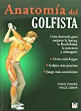 Anatomia del golfista / Golf Anatomy (Spanish Edition)