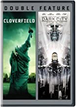Cloverfield / Dark City