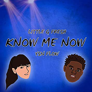 Know Me Now