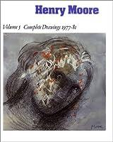 Henry Moore: Complete Drawings 1977-81 (Henry Moore Complete Drawings)