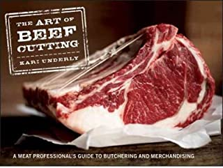 The Art of Beef Cutting: A Meat Professional's Guide to Butchering and Merchandising (Hardback) - Common