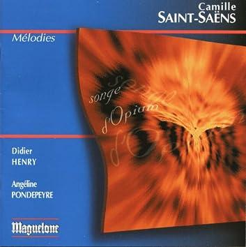 Saint-Saens: Mélodies