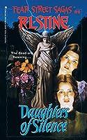 Daughters of Silence (6) (Fear Street Saga)