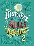 Histoires du soir pour filles rebelles - tome 2 (2)