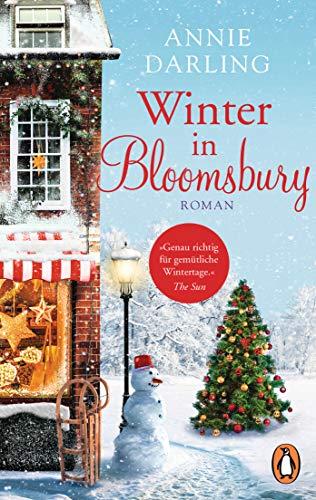 Winter in Bloomsbury: Roman (Die Bloomsbury-Reihe 4)