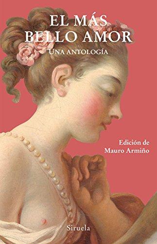 El más bello amor : una antología (Libros del Tiempo, Band 345)