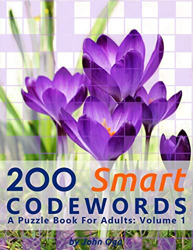 200 Smart Codewords: A Puzzle Book For Adults: