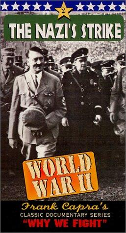 Why We Fight - The Nazi Strike [VHS]