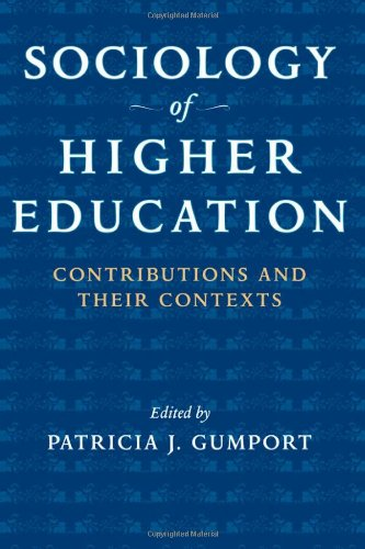Sociology of Higher Education: Contributions and Their...