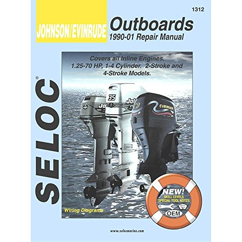 Sierra International Seloc Manual 18-01312 Johnson/Evinrude Outboards Repair 1990-2001 1.25-70 HP 1-4 Cylinder 2 Stroke & 4 Stroke Model