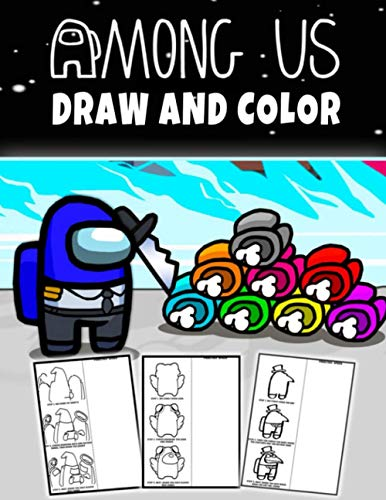 Among Us Draw And Color: 2 in 1 Learn To Draw 20 Unique Among Us Characters