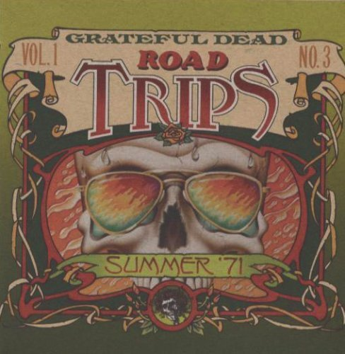 Road Trips Vol.1 No.3: Summer '71 by Grateful Dead (0100-01-01)