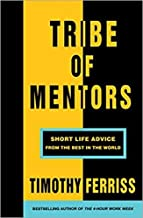 [By Timothy Ferriss ] Tribe of Mentors: Short Life Advice from the Best in the World (Paperback)【2018】by Timothy Ferriss (Author) (Paperback)