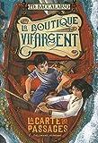 La Boutique Vif-Argent: La Carte des Passages