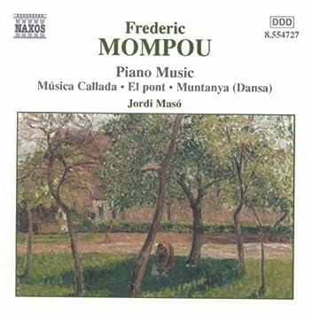 MOMPOU: Musica Callada / El Pont / Muntaya