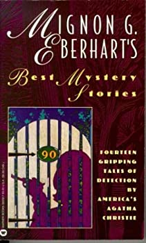 Mignon G. Eberhart's Best Mystery Stories 0446349216 Book Cover