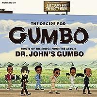 ガンボのレシピ:ドクター・ジョンのガンボを紐解く(追悼盤)