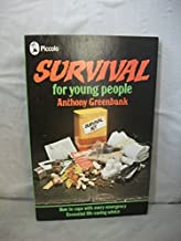 Survival for Young People (Piccolo Books) by Anthony Greenbank (1975-04-18)