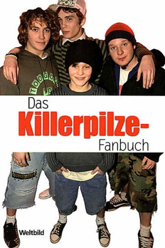 Das Killerpilze-Fanbuch