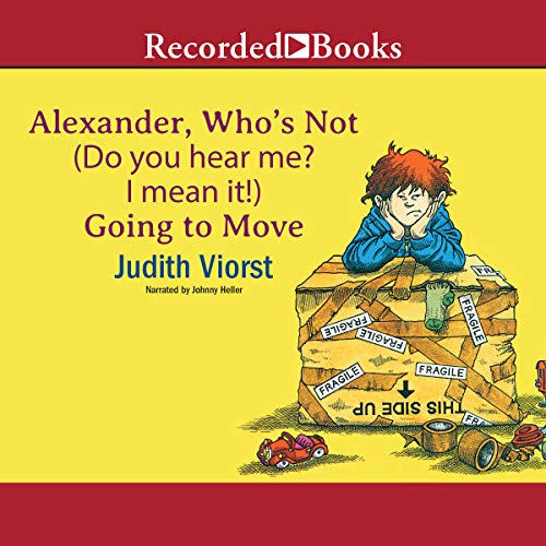 Alexander, Who's Not (Do You Hear Me? I Mean It!) Going to Move cover art