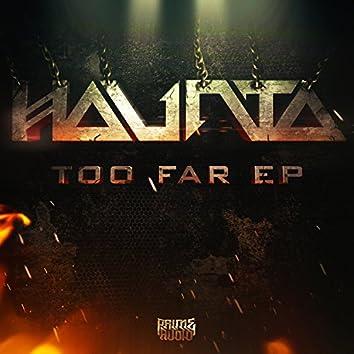 Too Far EP