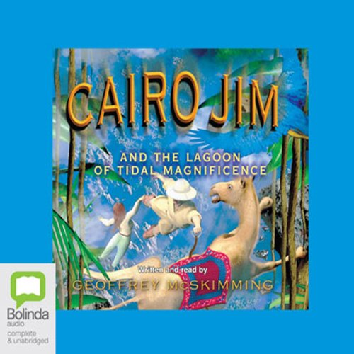 Cairo Jim and the Lagoon of Tidal Magnificence audiobook cover art