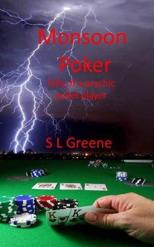 Monsoon Poker (Ace Garvey Psychic Poker Player Book 1) (English Edition)