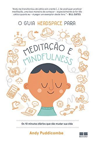 O guia Headspace para meditação e mindfulness